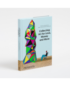 Книга 'Collecting Art for Love, Money and More'