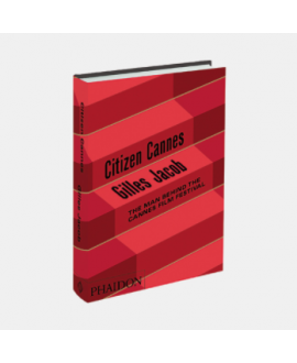 Книга 'Gilles Jacob. Citizen Cannes'