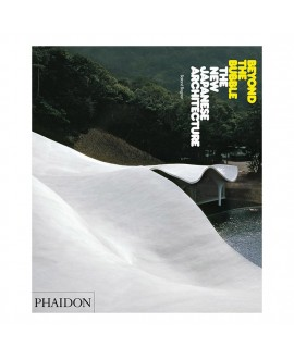 Книга 'Beyond the Bubble The New Japanese Architecture'