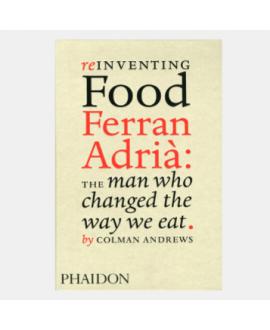 Книга 'Colman Andrews. Reinventing Food Ferran Adrià'