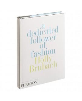 Книга 'Преданный последователь моды'