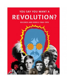 Книга «You Say You Want a Revolution? Records and Rebels 1966-1970»