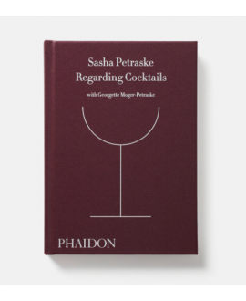 Книга 'Sasha Petraske. Regarding Cocktails'
